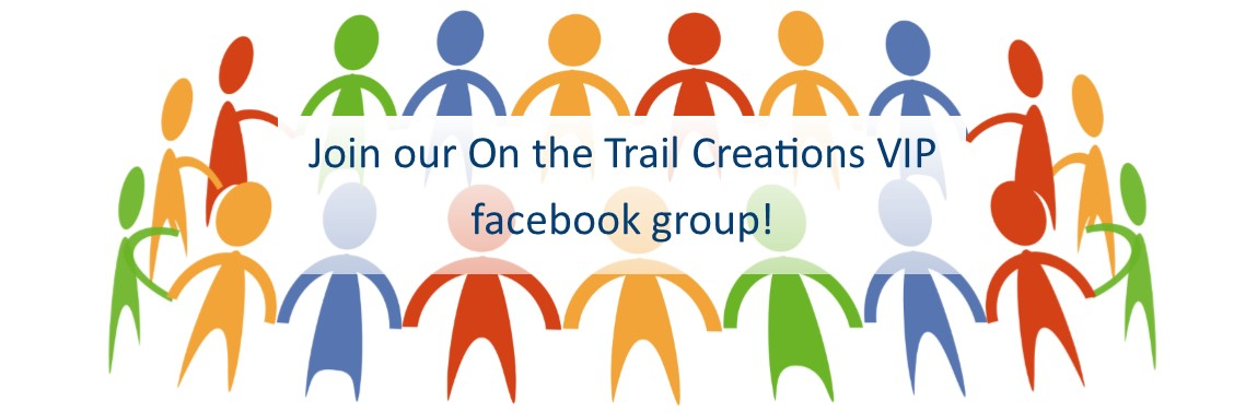 On The Trail Creations VIP group